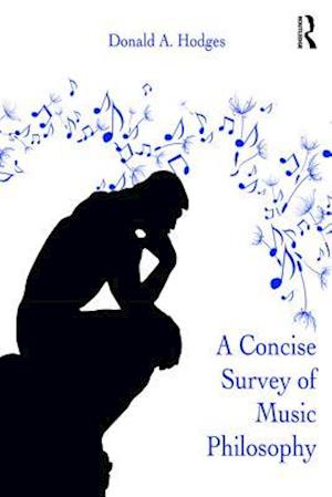 Concise Survey of Music Philosophy af Donald A. Hodges