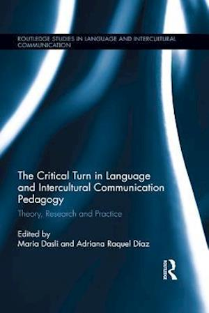 Critical Turn in Language and Intercultural Communication Pedagogy
