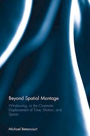 Beyond Spatial Montage