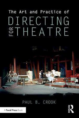 Art and Practice of Directing for Theatre