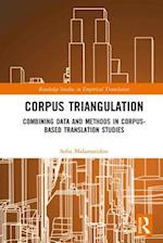 Corpus Triangulation (Routledge Studies in Empirical Translation)