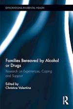 Families Bereaved by Alcohol or Drugs (Explorations in Mental Health)
