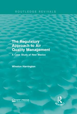 Regulatory Approach to Air Quality Management