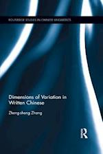 Dimensions of Variation in Written Chinese