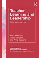 Teacher Learning and Leadership (Teacher Quality and School Development)