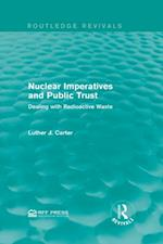 Nuclear Imperatives and Public Trust af Luther J. Carter