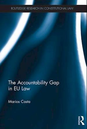 Accountability Gap in EU law af Marios Costa