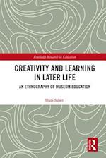 Creativity and Learning in Later Life (Routledge Research in Education)