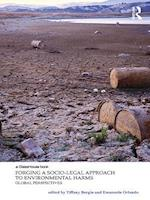 Forging a Socio-Legal Approach to Environmental Harms (Law, Justice and Ecology)