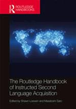 Routledge Handbook of Instructed Second Language Acquisition (Routledge Handbooks in Applied Linguistics)