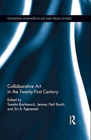 Collaborative Art in the Twenty-First Century