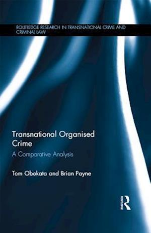 Transnational Organised Crime af Tom Obokata, Brian Payne