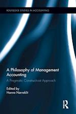 Philosophy of Management Accounting (Routledge Studies in Accounting)