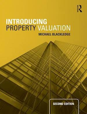 Introducing Property Valuation af Michael Blackledge