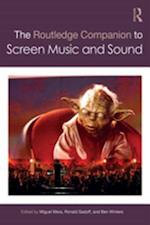 Routledge Companion to Screen Music and Sound