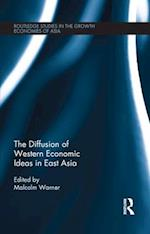 Diffusion of Western Economic Ideas in East Asia (Routledge Studies in the Growth Economies of Asia)