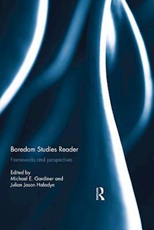 Boredom Studies Reader