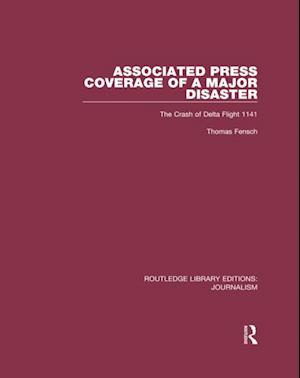 Associated Press Coverage of a Major Disaster