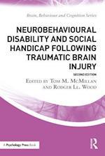 Neurobehavioural Disability and Social Handicap Following Traumatic Brain Injury (Brain, Behaviour and Cognition)