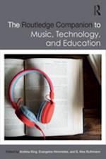 Routledge Companion to Music, Technology, and Education