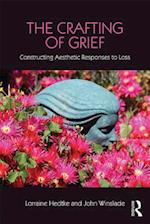 Crafting of Grief