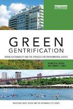 Green Gentrification af Kenneth A. Gould, Tammy L. Lewis