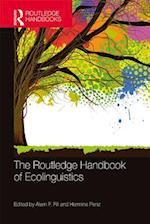 Routledge Handbook of Ecolinguistics (Routledge Handbooks in Linguistics)