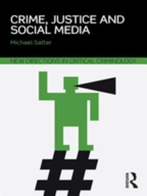 Crime, Justice and Social Media