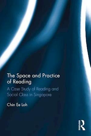 Space and Practice of Reading af Chin Ee Loh