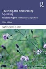 Teaching and Researching Speaking (Applied Linguistics in Action)