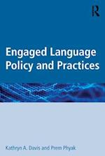 Engaged Language Policy and Practices