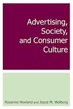 Advertising, Society, and Consumer Culture