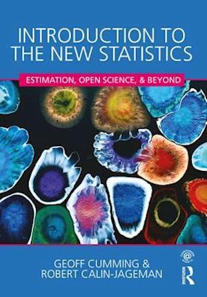 Introduction to the New Statistics af Geoff Cumming, Robert Calin-Jageman