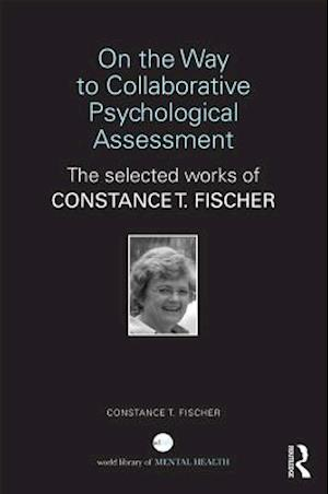 On the Way to Collaborative Psychological Assessment