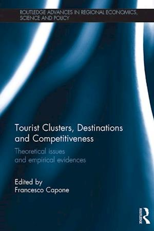 Tourist Clusters, Destinations and Competitiveness