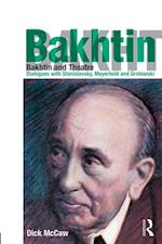 Bakhtin and Theatre af Dick McCaw