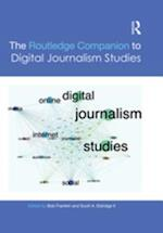 Routledge Companion to Digital Journalism Studies