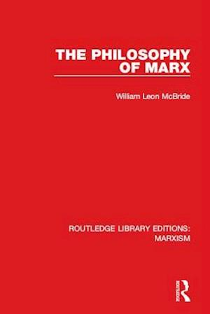 Philosophy of Marx (RLE Marxism)
