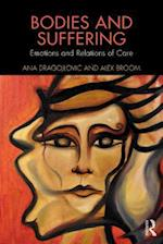 Bodies and Suffering (Routledge Advances in the Medical Humanities)