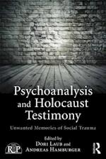 Psychoanalysis and Holocaust Testimony (Relational Perspectives Book Series)