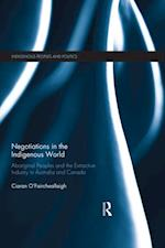 Negotiations in the Indigenous World (Indigenous Peoples and Politics)