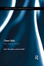 Green Belts (Routledge Studies in Urbanism and the City)