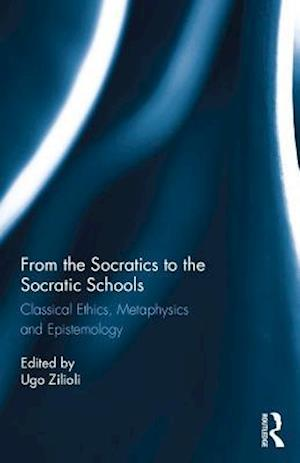 From the Socratics to the Socratic Schools