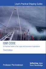ISM Code: A Practical Guide to the Legal and Insurance Implications (Lloyd's Practical Shipping Guides)