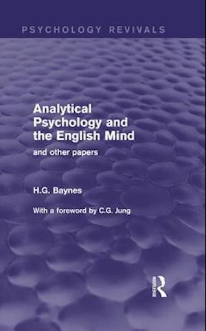 Analytical Psychology and the English Mind (Psychology Revivals)