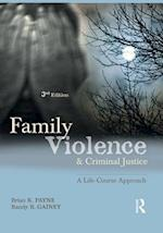 Family Violence and Criminal Justice af Brian Payne