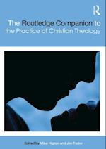 Routledge Companion to the Practice of Christian Theology