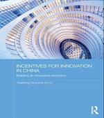 Incentives for Innovation in China