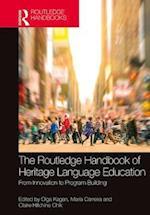 Routledge Handbook of Heritage Language Education (Routledge Handbooks in Linguistics)