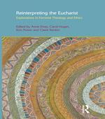 Reinterpreting the Eucharist